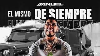 Anuel AA - El Mismo De Siempre