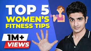 Easy Weight Loss Technique For Women | Top 5 Womens Fitness Tips | BeerBiceps Womens Fitness