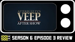 Veep Season 6 Episode 3 Review & After Show   AfterBuzz TV
