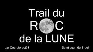 preview picture of video 'Trail du Roc de la Lune 2013 - 28km 1600mD+'