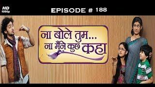 Na Bole Tum Na Maine Kuch Kaha-Season1 - 25th Sept 2012 -ना बोले तुम ना मैने कुछ कहा - Full Episode