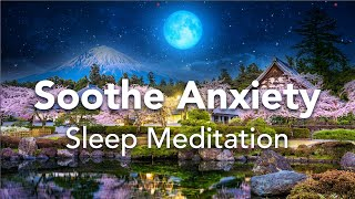 Geführte Schlafmeditation, Beruhigung und Befreiung von Angstzuständen, Stressmeditation