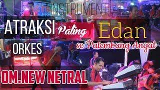 Instrument PALING GILA yang pernah ada #dangdut #hits #palembang    OM.NEW NETRAL    WARNAWARNI   