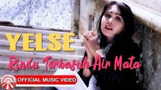 Download lagu Yelse Rindu Terbasuh Air Mata Mp3