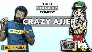 Crazy Ajjer | Tulu Standup Comedy | One Man Show