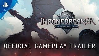Thronebreaker: The Witcher Tales - Gameplay Trailer | PS4