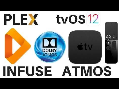 Apple TV 4K Infuse Dolby Atmos Playback Using Plex on tvOS 12