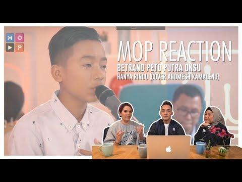 MOP  REACTION: BETRAND PETO - HANYA RINDU (ANDMESH) GA KUAT BIKIN MEWEK!