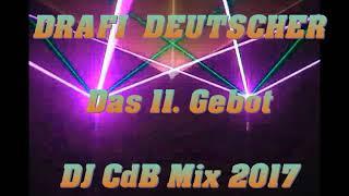 Drafi Deutscher - Das 11. Gebot (DJ CdB Mix 2017)
