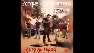 Porque Soy Guerrero-Los Traviesos de la Sierra 2016
