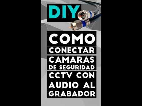 CÓMO CONECTAR CÁMARAS DE SEGURIDAD CON AUDIO AL GRABADOR