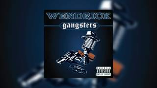 Wendrick - Gangsters (Audio) (Lyrics)