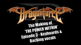 DragonForce - The Making of