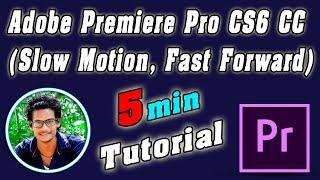 Adobe Premiere Pro CS6 CC Tutrorial Slow Motion, Fast Forward