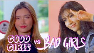Good Girls vs Bad Girls