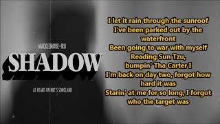 MACKLEMORE  Shadow Feat. IRO (Lyrics) {HeyLyrics}