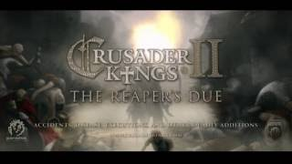 VideoImage1 Crusader Kings II: The Reaper's Due