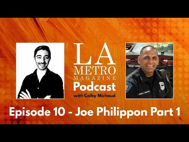 Episode 10 – Joe Philippon Part 1