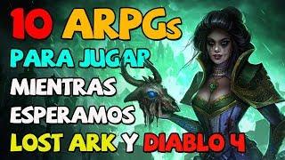 10 ARPGs para jugar mientras esperamos a Lost Ark o Diablo 4