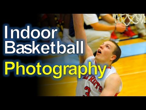 Low Light Sports Photography: Indoor Basketball