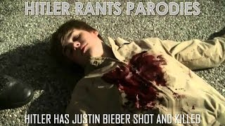 Hitler has Justin Bieber shot and killed