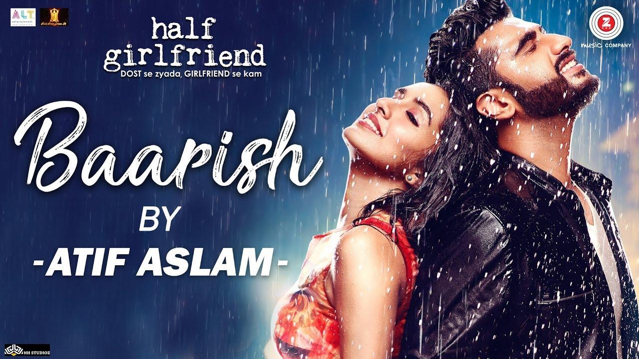 Baarish lyrics Baarish - Half Girlfriend Ash King, Shashaa Tirupati - Atif Aslam Lyrics