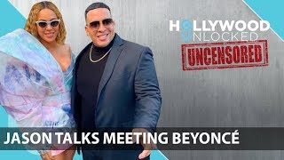 Jason Lee Breaks Down Meeting Beyonce on Hollywood Unlocked [UNCENSORED]