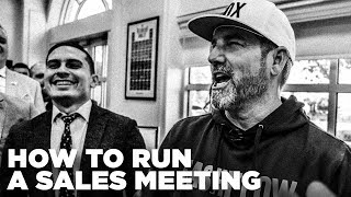 How to Run a Sales Meeting - Grant Cardone