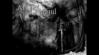 METH - Nazgul ( nasrat)