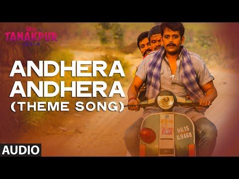 Andhera Andhera Theme