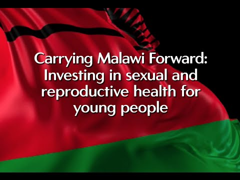Carrying Malawi Forward: Investing in Sexual and Reproductive Health for Young People (English) Video thumbnail