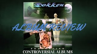 Dokken: Shadowlife | Controversial Albums | ALBUM REVIEW