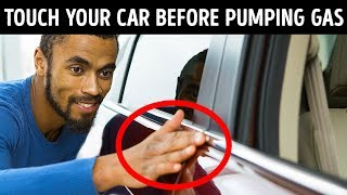 Always Touch Your Car Before Pumping Gas