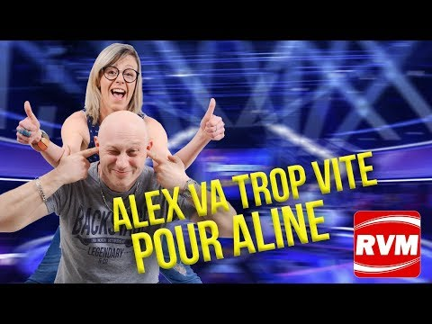 ALEX VA TROP VITE POUR ALINE !