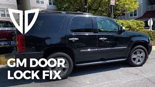GM Truck Door Lock Fix - Chevrolet Tahoe Suburban Silverado Avalanche GMC Sierra Cadillac Escalade