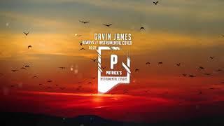 Gavin James   Always ( Instrumental )