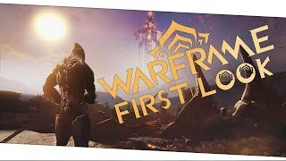 My First Day In WARFRAME - Warframe 2018 First Impressions