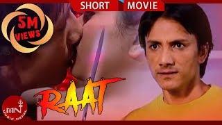 Nepali Short Film RAAT  | रात  | Most Viewed Nepali Short Movie |