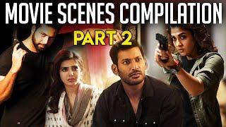 Movie Scenes Compilation - Part 2   2018 Tamil Movies