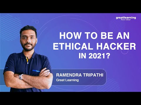 How to be an ethical hacker in 2021?   Great Learning