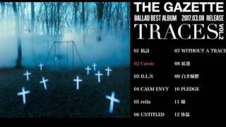 the GazettE-Cassis [TRACES VOL 2 Version] Radio