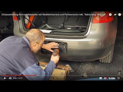 Einbauanleitung Kennzeichenhalter mit Rückfahrkamera und Parksensoren inkl.