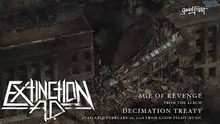 Extinction A. D. - Age Of Revenge [OFFICIAL STREAM]