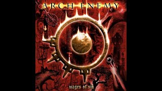 Arch Enemy - Wages Of Sin [Full Album]