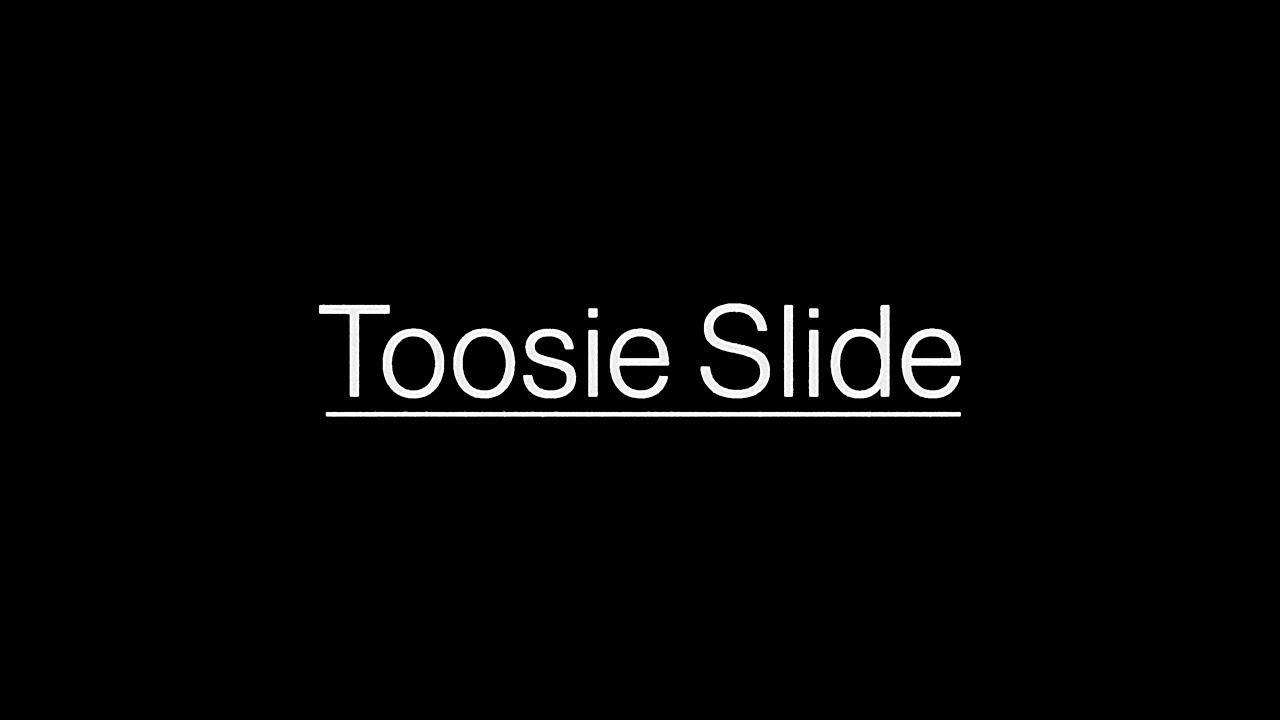 Toosie Slide Lyrics