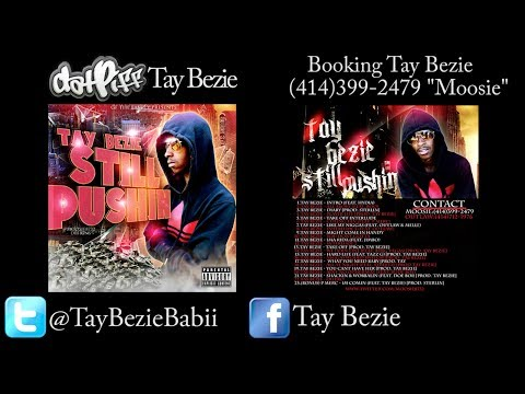 Tay Bezie - Came A Long Way