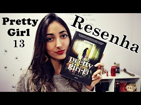 Resenha do Livro Pretty Girl 13  | Fernanda Rebello
