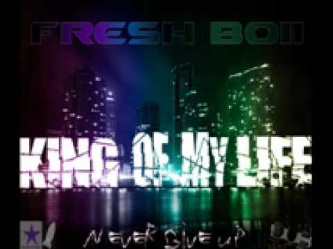 Fresh Boii - King Of My Life (2011 Dubstep) VIDEO