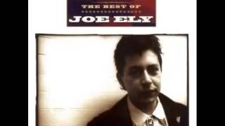 The Road Goes On Forever   Joe Ely