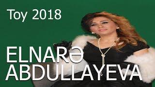 Elnare Abdullayeva Super İfa Toy 2018  (Madonna şadlıq sarayı)